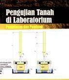 Pengujian Tanah di Laboratorium Penjelasan dan Panduan