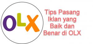 Tips pasang iklan yang baik dan benar di OLX
